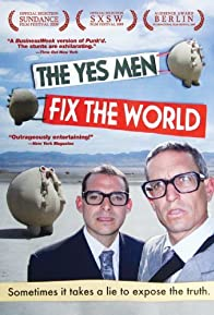Primary photo for The Yes Men Fix the World