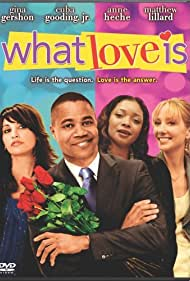 Gina Gershon, Anne Heche, Cuba Gooding Jr., and Tamala Jones in What Love Is (2007)