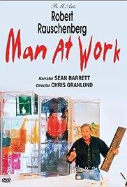 Robert Rauschenberg: Man at Work Poster