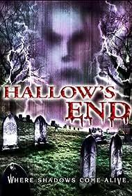 Hallow's End (2003) Poster - Movie Forum, Cast, Reviews