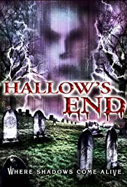 Hallow's End(2003) Poster - Movie Forum, Cast, Reviews
