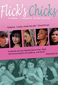 Flick's Chicks (2010) Poster - Movie Forum, Cast, Reviews