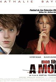 Mon fils à moi(2006) Poster - Movie Forum, Cast, Reviews