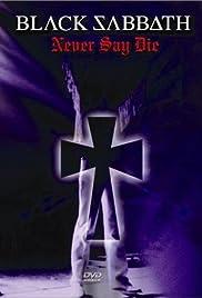 Black Sabbath: Never Say Die Poster