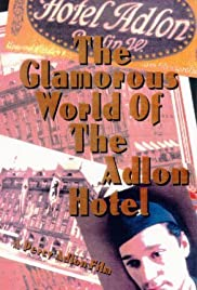 The Glamorous World of the Adlon Hotel Poster