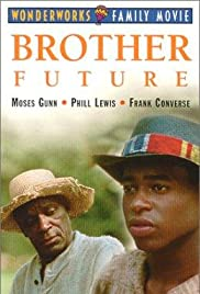 Brother Future(1991) Poster - Movie Forum, Cast, Reviews