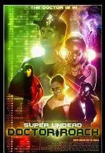 Super Undead Doctor Roach