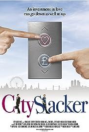 City Slacker(2012) Poster - Movie Forum, Cast, Reviews