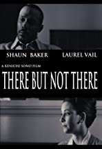 There But Not There