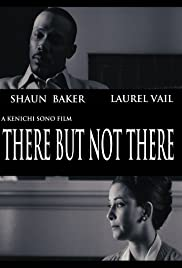 There But Not There Poster