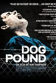 Dog Pound (2010) Poster - Movie Forum, Cast, Reviews