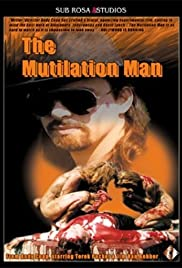 The Mutilation Man (1998) Poster - Movie Forum, Cast, Reviews