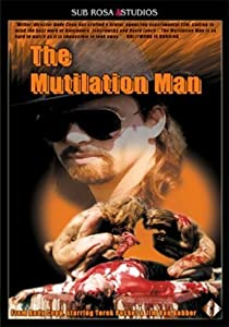 Mpeg downloads movies The Mutilation Man [2048x2048]