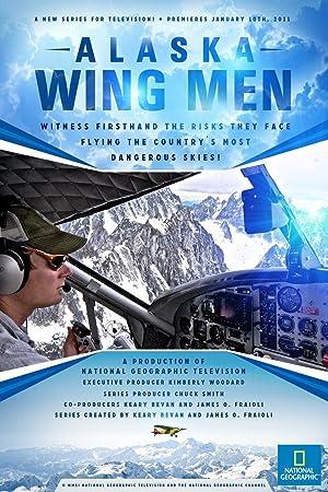 Where to stream Alaska Wing Men
