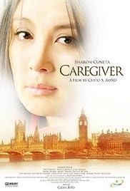 Caregiver (2008) filme kostenlos