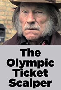 Primary photo for The Olympic Ticket Scalper