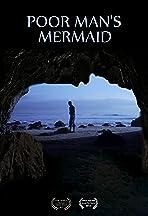 Poor Man's Mermaid