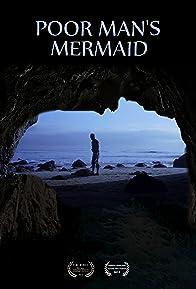 Primary photo for Poor Man's Mermaid