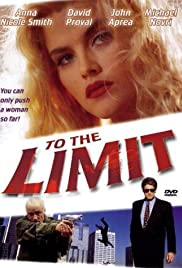 To the Limit (1995) Poster - Movie Forum, Cast, Reviews