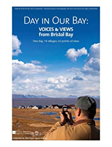 Movie 4k Day in Our Bay: Voices \u0026 Views from Bristol Bay USA [pixels]