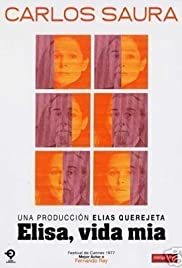 Elisa, vida mía(1977) Poster - Movie Forum, Cast, Reviews