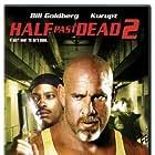 Bill Goldberg and Kurupt in Half Past Dead 2 (2007)