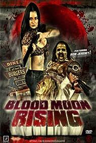 Blood Moon Rising (2009)