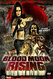 Blood Moon Rising (2009) 720p