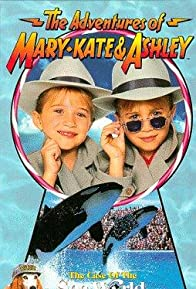 Primary photo for The Adventures of Mary-Kate & Ashley: The Case of the Sea World Adventure
