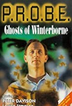 P.R.O.B.E.: Ghosts of Winterborne