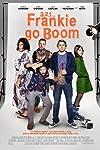Frankie Go Boom Movie Review
