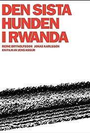 The Last Dog in Rwanda Poster