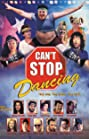 Can't Stop Dancing (1999) Poster