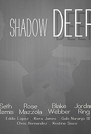 Shadow Deep Poster