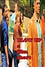 Blow Up (2012) Poster