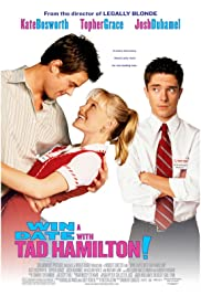 Win a Date with Tad Hamilton! (2004) Poster - Movie Forum, Cast, Reviews