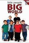 Little People, Big World (2006)