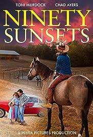 Ninety Sunsets Poster