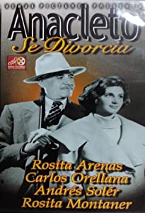 Anacleto se divorcia Mexico