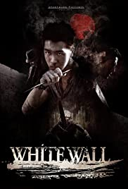 White Wall(2010) Poster - Movie Forum, Cast, Reviews