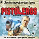 Pistoleros (2007)
