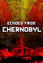 Echoes from Chernobyl Poster