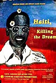 Haití: Killing the Dream Poster