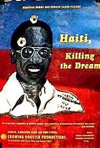 Primary photo for Haití: Killing the Dream