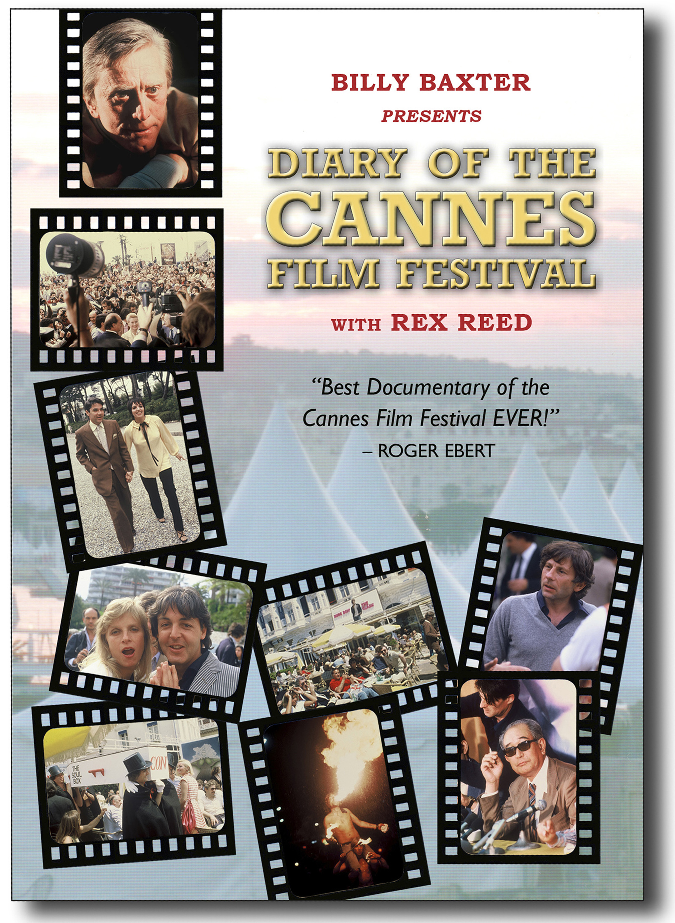 """""""Billy Baxter Presents Diary of the Cannes Film Festival with Rex Reed"""""""