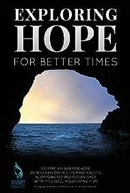 Exploring Hope for Better Times