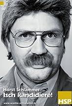 Primary image for Horst Schlämmer - Isch kandidiere!