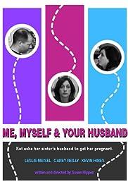 Me, Myself & Your Husband Poster