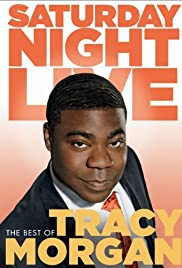 Saturday Night Live: The Best of Tracy Morgan(2004) Poster - Movie Forum, Cast, Reviews