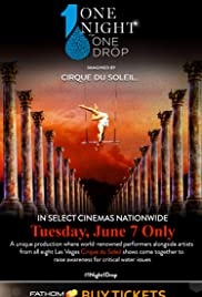 One Night for One Drop Imagined by Cirque Du Soleil Poster